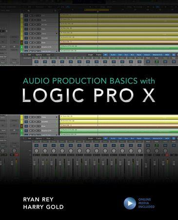 Audio Production Basics with Logic Pro X + Online Content WAV MiDi